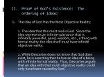 ii proof of god s existence the ordering of ideas1