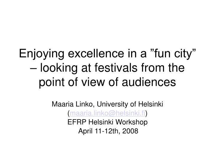 Maaria Linko, University of Helsinki