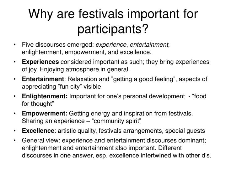 Why are festivals important for participants?