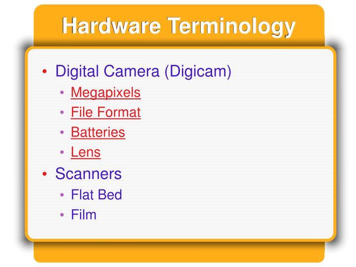 Hardware Terminology