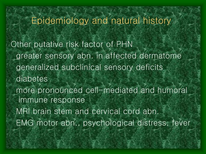 Epidemiology and natural history