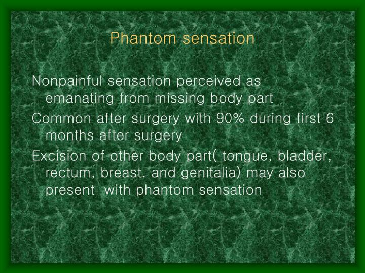 Phantom sensation