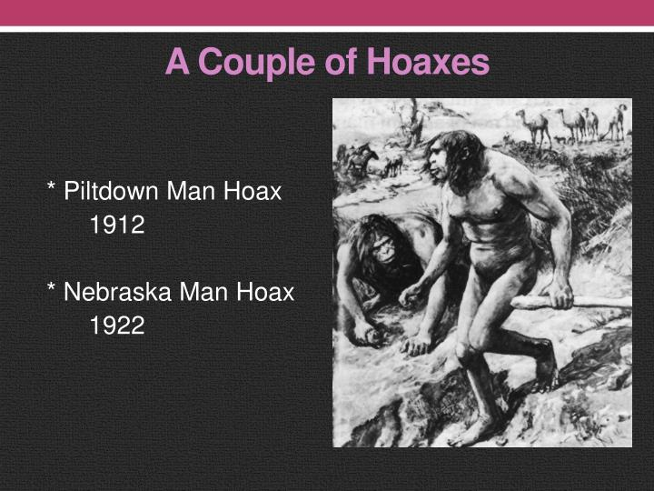 A Couple of Hoaxes
