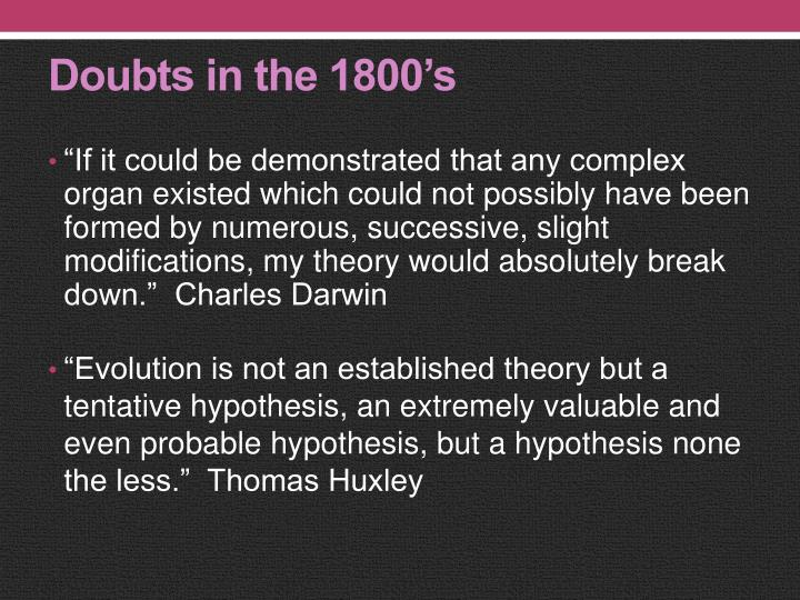 Doubts in the 1800's