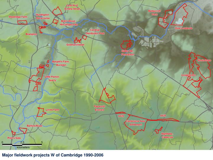Major fieldwork projects W of Cambridge 1990-2006