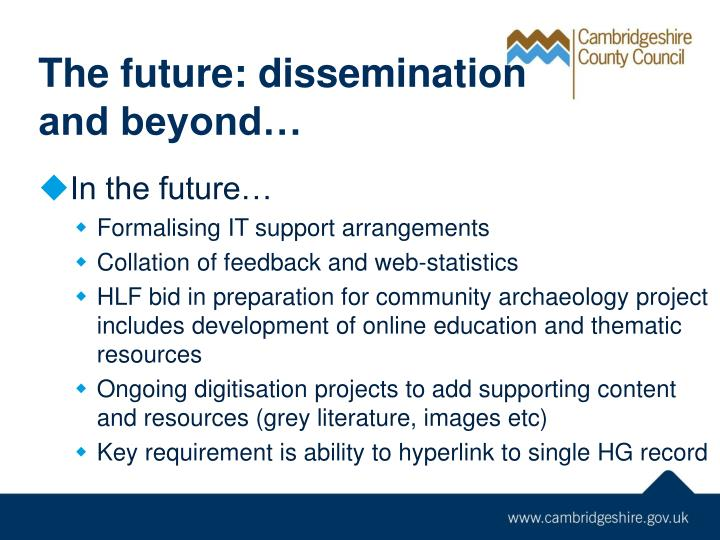 The future: dissemination