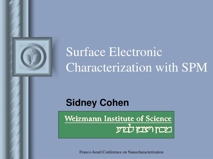 Surface electronic characterization with spm