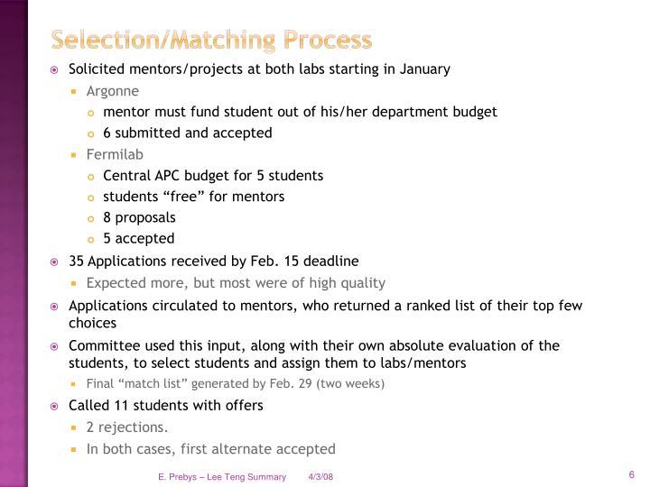Selection/Matching Process