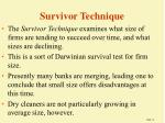 survivor technique