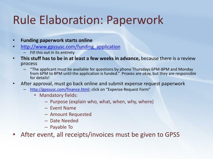Rule Elaboration: Paperwork