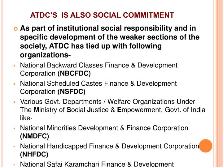 ATDC'S  IS ALSO SOCIAL COMMITMENT