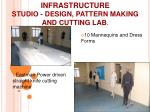 infrastructure studio design pattern making and cutting lab1