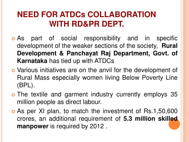 NEED FOR ATDCs COLLABORATION WITH RD&PR DEPT.