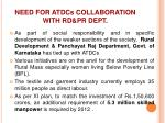 need for atdcs collaboration with rd pr dept