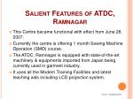 salient features of atdc ramnagar