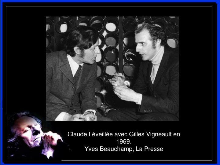Claude Léveillée avec Gilles Vigneault en 1969.