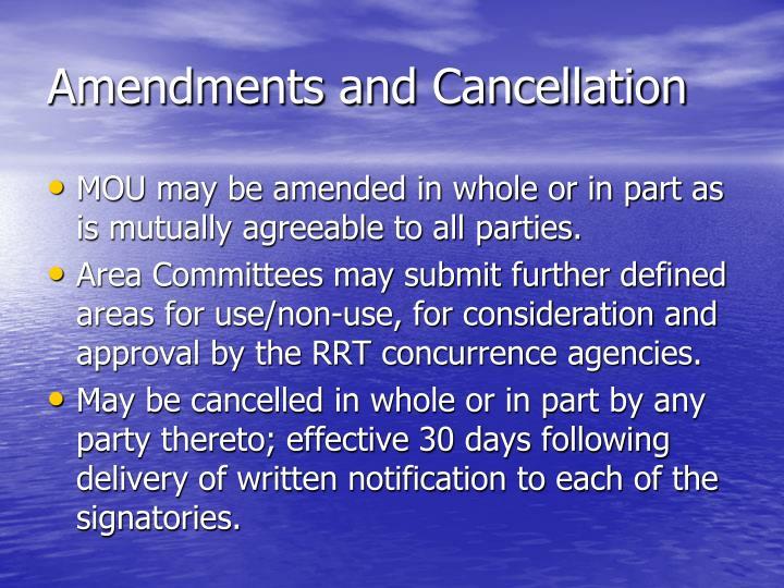 Amendments and Cancellation