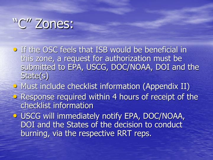 """C"" Zones:"