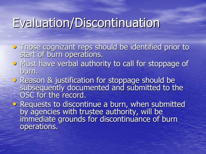 Evaluation/Discontinuation