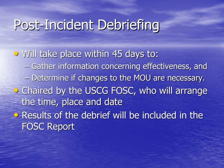 Post-Incident Debriefing