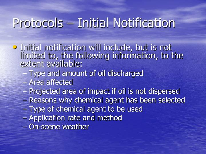Protocols – Initial Notification