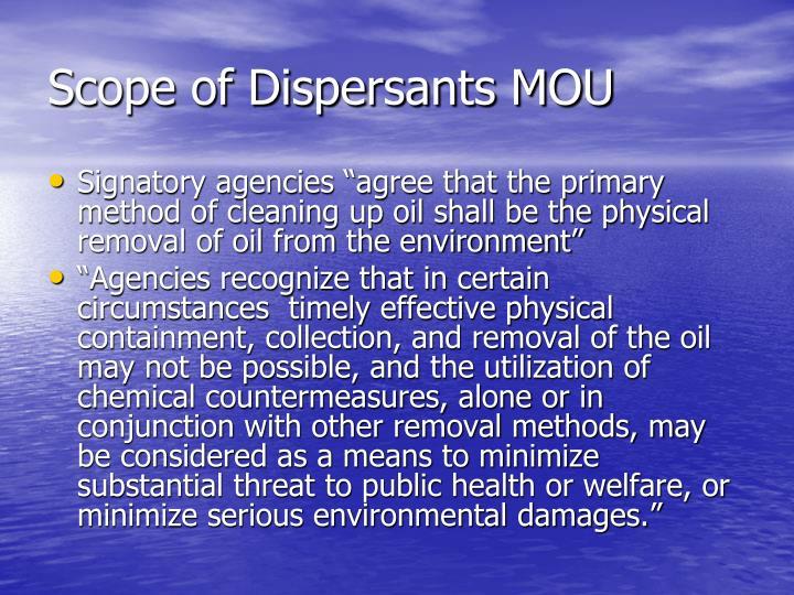 Scope of Dispersants MOU