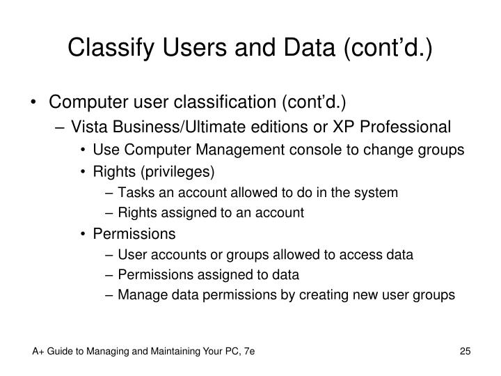 Classify Users and Data (cont'd.)