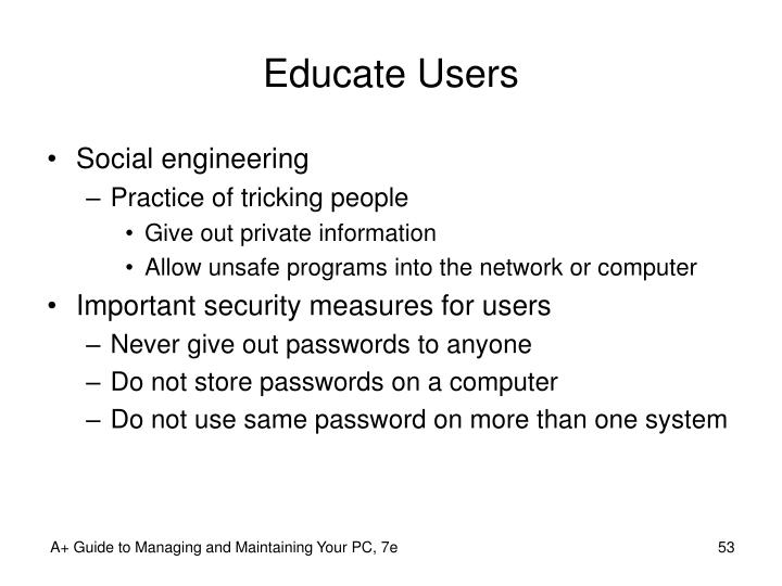 Educate Users