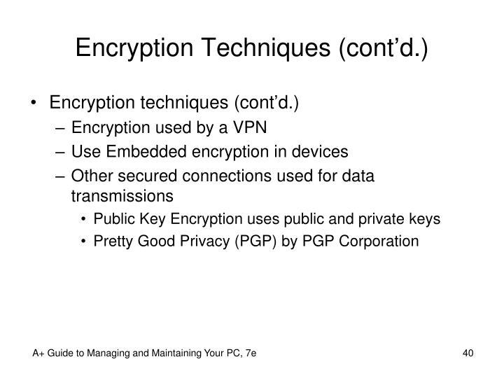 Encryption Techniques (cont'd.)
