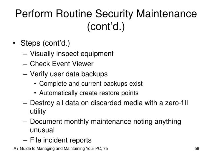 Perform Routine Security Maintenance (cont'd.)