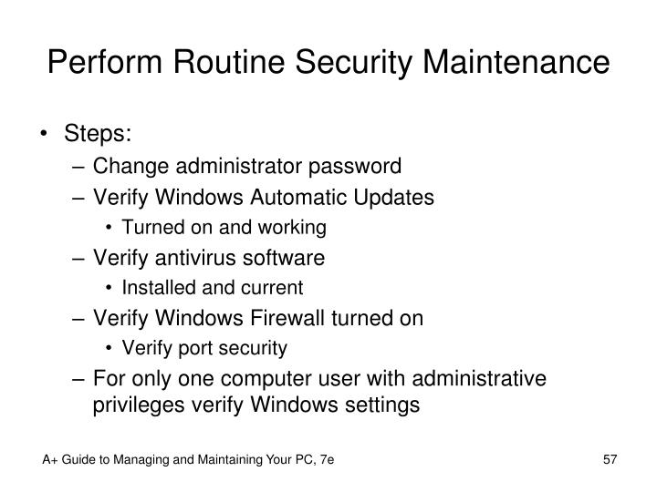 Perform Routine Security Maintenance