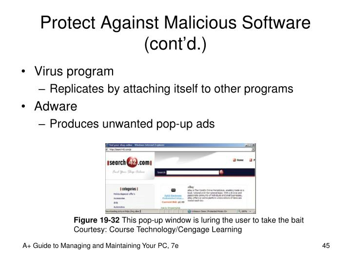 Protect Against Malicious Software (cont'd.)