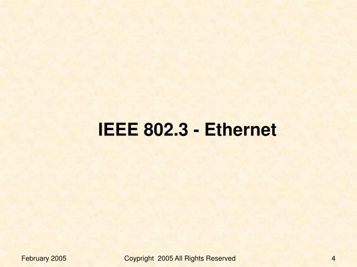 IEEE 802.3 - Ethernet