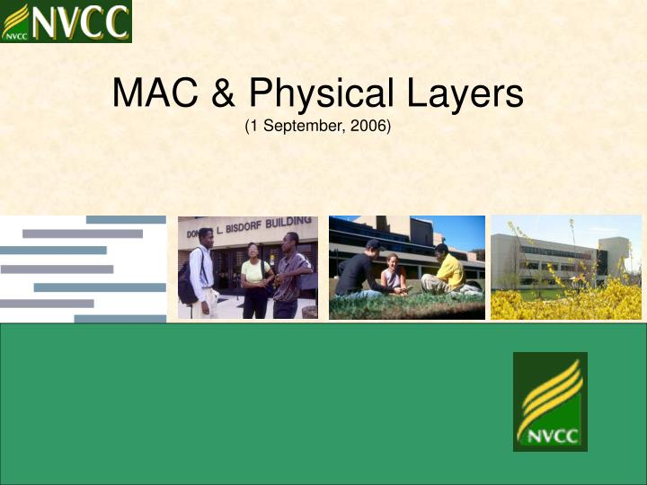 mac physical layers 1 september 2006