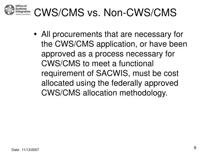 CWS/CMS vs. Non-CWS/CMS