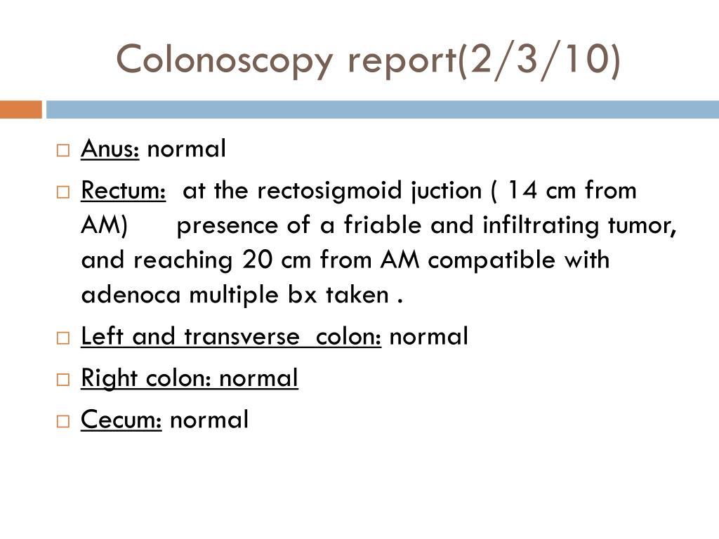 Colonoscopy report(2/3/10)