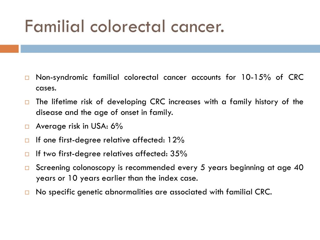 Familial colorectal cancer.