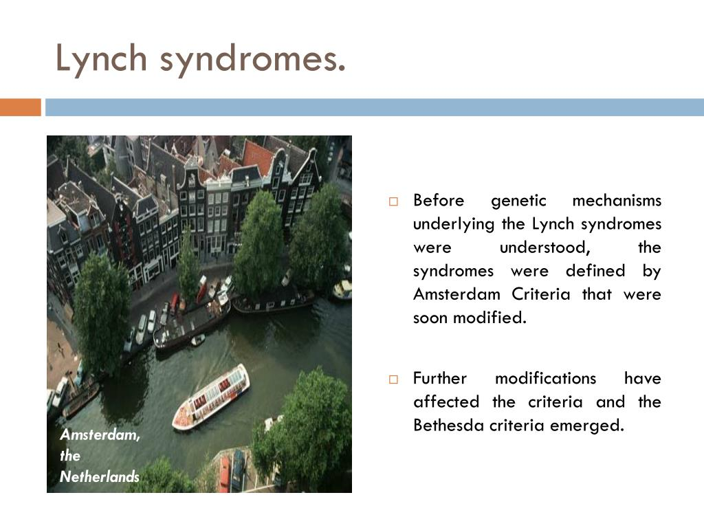 Lynch syndromes.