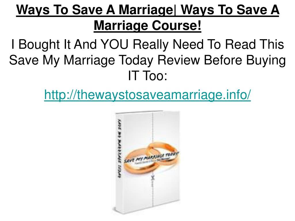 Ways To Save A Marriage| Ways To Save A Marriage Course!
