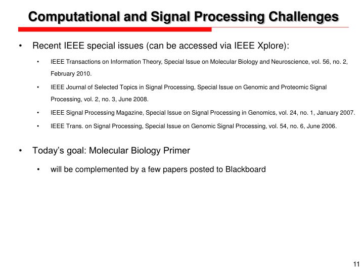 Computational and Signal Processing Challenges