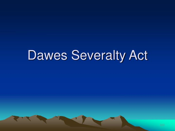 Dawes Severalty Act