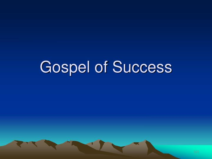 Gospel of Success