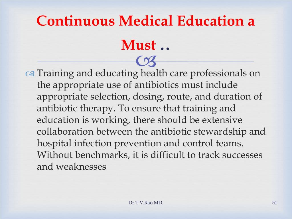 Continuous Medical Education a Must