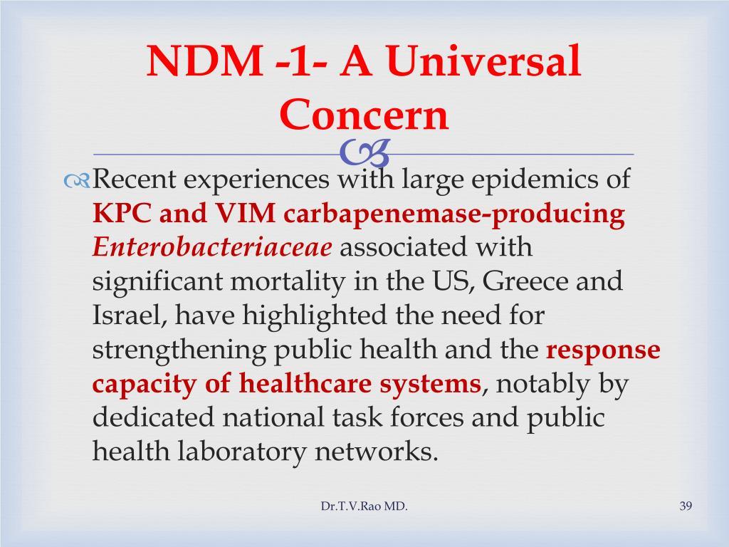NDM -1- A Universal Concern