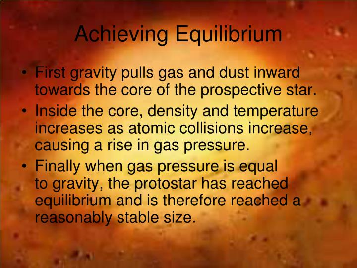 Achieving Equilibrium