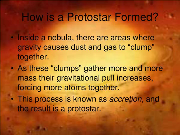 How is a Protostar Formed?