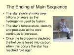 the ending of main sequence
