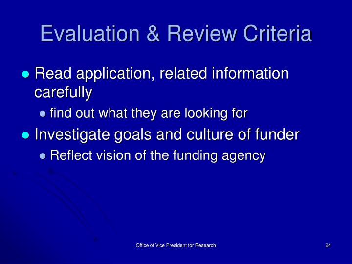 Evaluation & Review Criteria