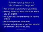 fellowship application is mini research proposal