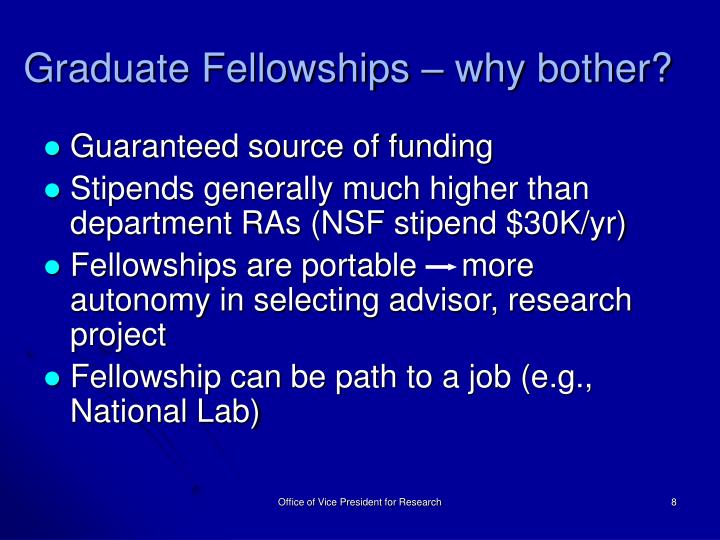 Graduate Fellowships – why bother?